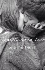 Complicated Love-Bonyolult szerelem by emma_hemrik