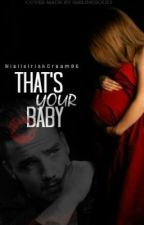 That's Your Baby by NiallsIrishCream95