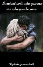 Survival isn't who you are it's who you become ( The100 Season 3 FanFiction) by just_a_normal_girl21