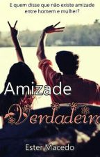 Amizade verdadeira  by Ester_Macedo_