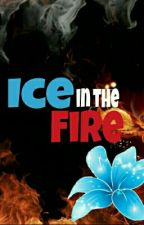Ice in the Fire (Naruto Fanfiction) #NarutoWattys2016 by DisisTobi