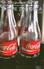 Share The Cola. by Shelenawriters