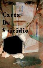 Una carta de suicidio by La-Tia-Holyfresh