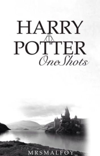 Harry Potter: One Shots