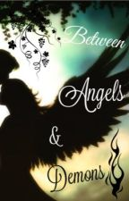 Between Angels & Demons by AngelsXDemonss