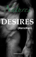 Natures desires by skittlesensation