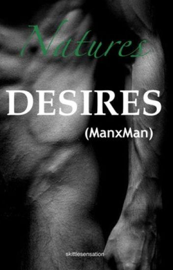 Natures desires