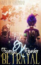 Betrayal Tsurugi x Reader by GrumpyGummiBear