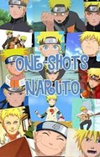 ONE-SHOTS (naruto y tu) by Devora_uzumaki