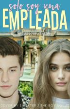 Solo Soy Una Empleada |Shawn Mendes| by foreverfatness