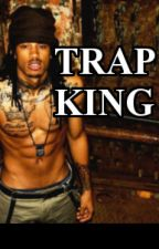 Trap King by anachromatic