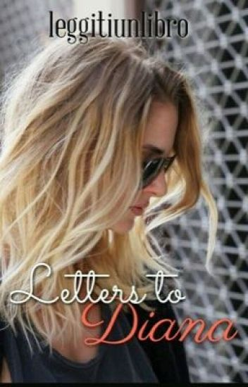 Letters to Diana.  [sequel di Dark Soul]