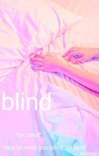 blind - dunbar by 4ruitloop