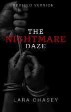 The Nightmare Daze by Sarcadia