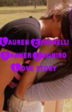 Tanner zagniro and Lauren cimorelli love drama by Laurencimfanfics