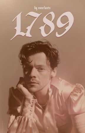 1789 [Harry Styles AU] by everlasts