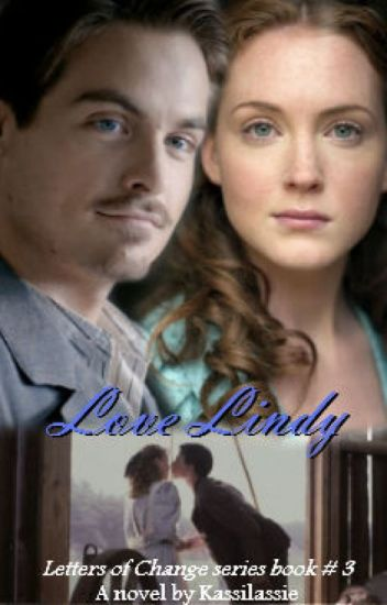 Love Lindy (Letters Of Change Series Book 3)(Currently being edited)