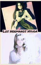 Los Hermanos Hyuga... ||Book 2||  by XxWhitNyanBrowxX