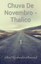 Chuva De Novembro by AnaGabrielaAmaral83