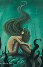 Mi Sirena (PAUSADA) by WhiteQueen21