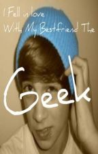 I Fell In Love With My Bestfriend The Geek by katie-eatspeople