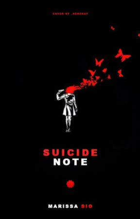 suicide note (#wattys2015) by all-about-angels