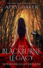 The Blackburne Legacy by AprylBaker7