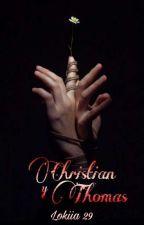 Christian y Thomas (Secuestrada) by Lokiia29