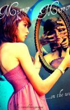 Mirror, Mirror by tearsoftheweepingsea