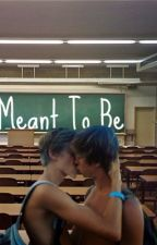 Meant To Be (BoyXBoy) by thesameoldlove