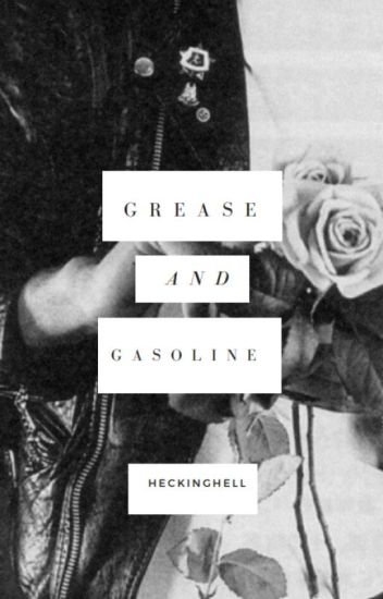 Grease and Gasoline-A Dallas Winston Fanfiction