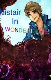Alistair in Wonderland by DarlingCharming12