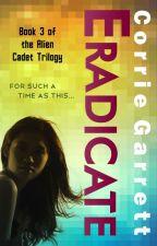 Eradicate (Manipulate, Book 3) by CorrieGarrett