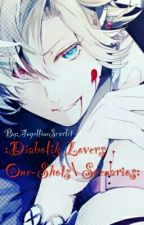 :Diabolik Lovers Scenarios/One-shots/Etc.: by AngellineScarlet