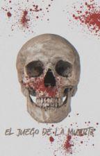 El Juego De La Muerte by cesarv35