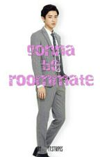Gonna Be Roommate (EXO Chanyeol Fanfiction) by itstripes
