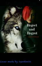 Reject and Regret by BTS_FOREVER_100
