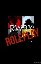 RWBY roleplay by RWBYisLIFE