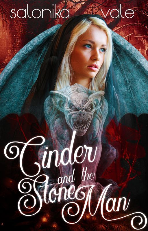 Cinder and the Stone Man | A Cinderella Story by salonikavale