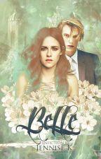 Belle [A Volturi Fanfiction] by Sannyaahhh