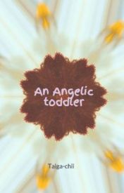 An Angelic toddler by Taiga-chii
