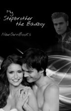 My Stepbrother the Badboy by NewOwnBooks