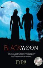 Black Moon (Moon Saga 2) by Tyra_PHR