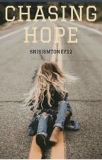 Chasing Hope by snisismtoney