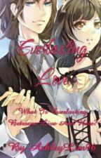 Everlasting Love by AshleyLim96