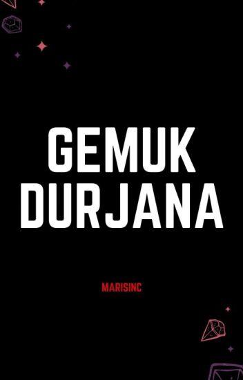 Gemuk Durjana