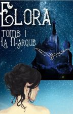 Elora Tome 1 : La Marque by OxylaWord
