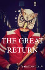 The Great Return [H2OVanoss Fanfic] by SaraPhoenix14