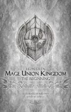Mage Union Kingdom: The Beginning by claireAnderson21