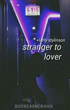 stranger to lover ✧ stylinson by boobearhoranx